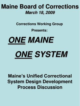 Maine Board of Corrections March 18, 2009