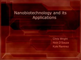 Nanobiotechnology and its  Applications