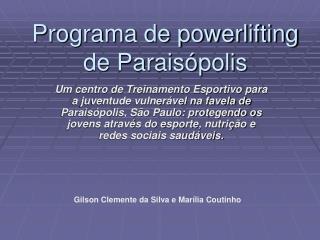 Programa de powerlifting de Parais polis
