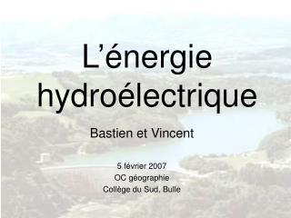 L  nergie hydro lectrique