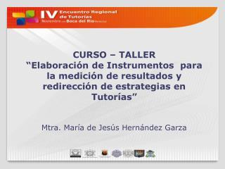 CURSO   TALLER   Elaboraci n de Instrumentos  para la medici n de resultados y redirecci n de estrategias en Tutor as