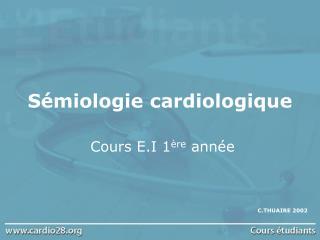 S miologie cardiologique