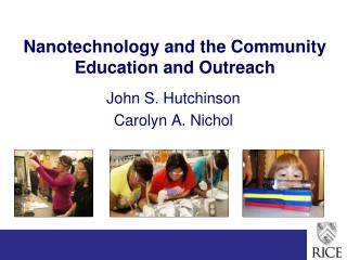 Nanotechnology and the Community Education and Outreach