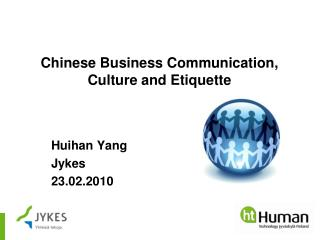 Chinese Business Communication, Culture and Etiquette