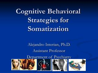 Cognitive Behavioral Strategies for Somatization