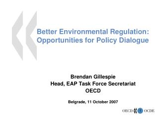 Better Environmental Regulation: Opportunities for Policy Dialogue