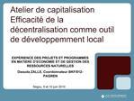 Atelier de capitalisation Efficacit  de la d centralisation comme outil de d veloppemment local