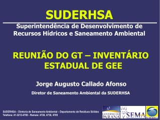 SUDERHSA Superintend ncia de Desenvolvimento de Recursos H dricos e Saneamento Ambiental