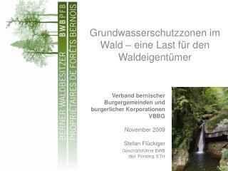 Grundwasserschutzzonen im Wald   eine Last f r den Waldeigent mer