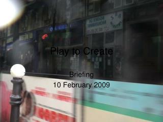 Play to Create