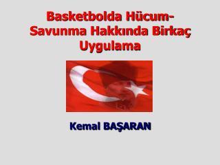 Basketbolda H cum-Savunma Hakkinda Birka  Uygulama