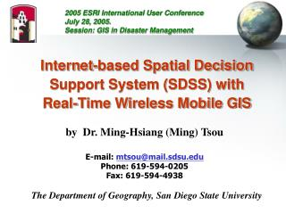 Internet-based Spatial Decision Support System SDSS with Real-Time Wireless Mobile GIS