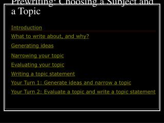 Prewriting: Choosing a Subject and a Topic