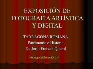 EXPOSICI N DE FOTOGRAF A ART STICA Y DIGITAL
