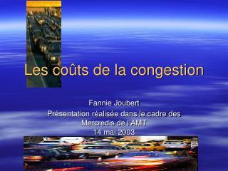 Les co ts de la congestion