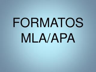 FORMATOS MLA