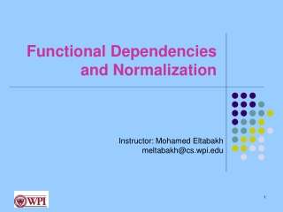 Functional Dependencies and Normalization