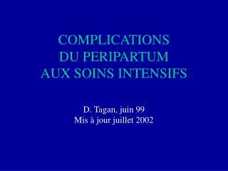COMPLICATIONS  DU PERIPARTUM AUX SOINS INTENSIFS
