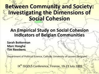 Between Community and Society:  Investigating the Dimensions of  Social Cohesion