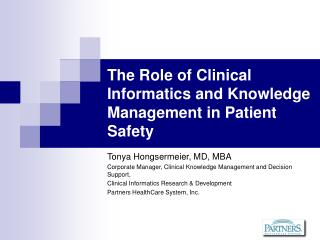The Role of Clinical Informatics and Knowledge Management in Patient Safety