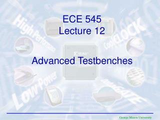 ECE 545 Lecture 12