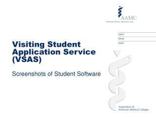 Visiting Student Application Service VSAS  Screenshots of Student Software