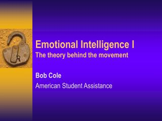 Emotional Intelligence I The theory behind the movement