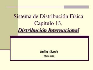 Sistema de Distribuci n F sica Capitulo 13. Distribuci n Internacional
