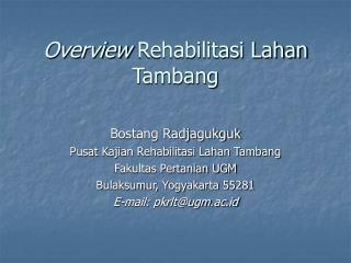 Overview Rehabilitasi Lahan Tambang