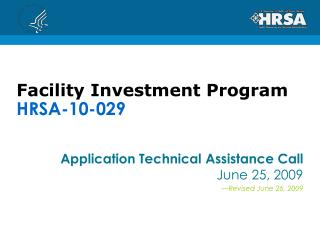 Facility Investment Program HRSA-10-029