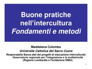 Buone pratiche nell intercultura Fondamenti e metodi