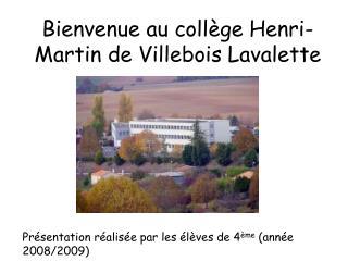 Bienvenue au coll ge Henri-Martin de Villebois Lavalette