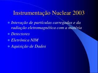 Instrumenta  o Nuclear 2003