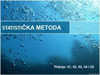 STATISTICKA METODA