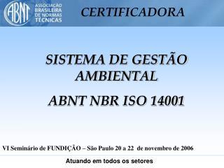SISTEMA DE GEST O AMBIENTAL ABNT NBR ISO 14001