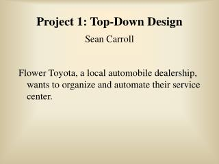 Project 1: Top-Down Design