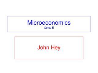 Microeconomics Corso E