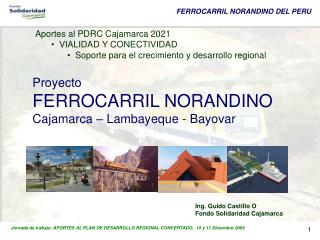 Proyecto FERROCARRIL NORANDINO Cajamarca   Lambayeque - Bayovar