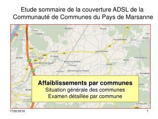 Affaiblissements par communes Situation g n rale des communes  Examen d taill e par commune