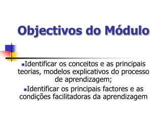 Objectivos do M dulo