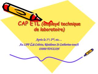 CAP ETL employ  technique de laboratoire