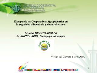 El papel de las Cooperativas Agropecuarias en la seguridad alimentaria y desarrollo rural   FONDO DE DESARROLLO AGROPECU