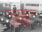 Schulische Determinanten I: Lernumwelt Schul- und Klassenklima