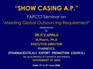 SHOW CASING A.P.
