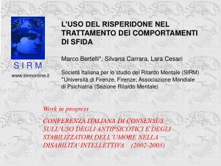 Work in progress  CONFERENZA ITALIANA DI CONSENSUS SULL USO DEGLI ANTIPSICOTICI E DEGLI STABILIZZATORI DELL UMORE NELLA