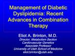Management of Diabetic  Dyslipidemia: Recent Advances in Combination Therapy