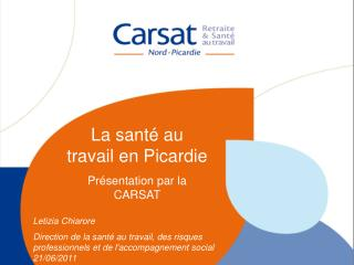 La sant  au travail en Picardie - Carsat Nord-Picardie