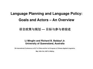Language Planning and Language Policy: Goals and Actors   An Overview