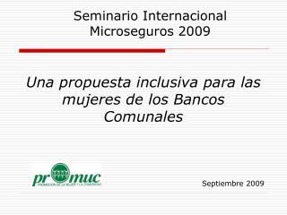 Una propuesta inclusiva para las mujeres de los Bancos Comunales