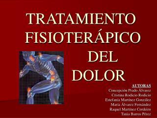 TRATAMIENTO  FISIOTER PICO            DEL           DOLOR